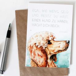 """Postkarte """"Einen Hund zu haben macht dich reich"""" Aram und Abra"""