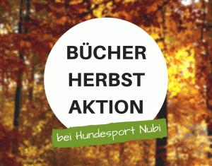 Herbstaktion - Buch kaufen, Lesezeichen von Aram und Abra geschenkt - Hundesport Nubi - Onlineshop für aktive Hunde